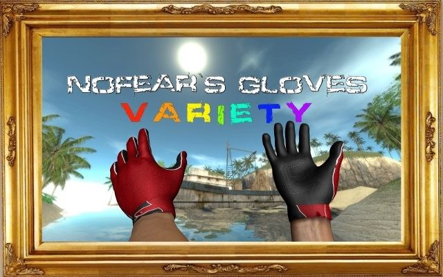 NoFear`s Gloves Variety