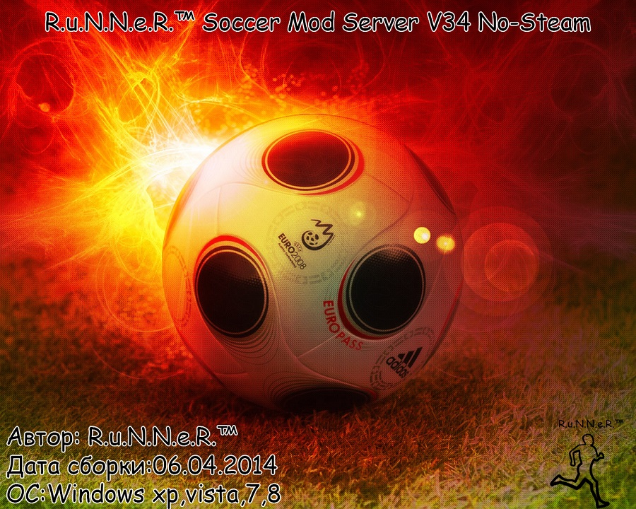 [R.u.N.N.e.R.™ Soccer Mod Server V34 NO-STEAM]